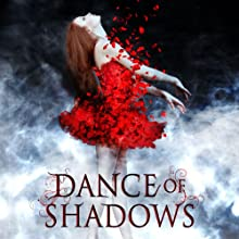 Dance of Shadows (       UNABRIDGED) by Yelena Black Narrated by Meghan Sullivan