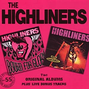 The Highliners - Bound For Glory