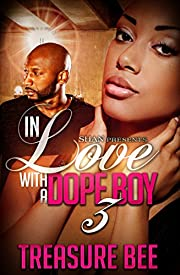 In Love with a Dope Boy 3