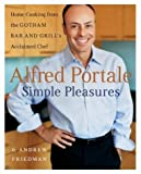 img - for Alfred Portale Simple Pleasures by Alfred Portale (2004-10-26) book / textbook / text book