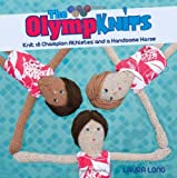 Olympknits: Knit Your Own Team of Medal-Winning Athletes