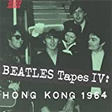 img - for Beatles Tapes IV: Hong Kong 1964 (Beatles) book / textbook / text book