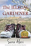 The Illegal Gardener (The Greek Village Collection Book 1) (English Edition)