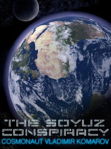 The Soyuz Conspiracy