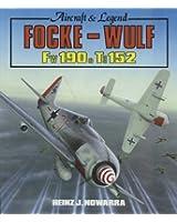 Focke-Wulf FW 190-TA152: Aircraft and Legend
