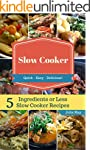 Slow Cooker Recipes: 5 Ingredients or...