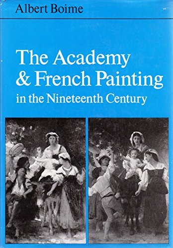 Academy and French Painting in the Nineteenth Century