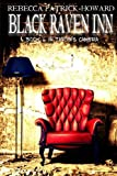 img - for Black Raven Inn: A Paranormal Mystery (Taryn's Camera) (Volume 6) book / textbook / text book