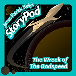 The Wreck of the Godspeed Audiobook