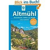 Kanu Kompakt Altmühl: Die Altmühl von Gunzenhausen bis Dietfurt, mit topografischen Wasserwanderkarten: Gunzenhausen...
