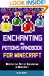 Enchanting and Potions Handbook for M...