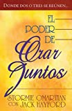 El poder de orar juntos/The Power of Praying Together (Spanish Edition) (0789911701) by Omartian, Stormie