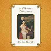 The Constant Companion: The Regency Intrigue Series, Book 7 | M. C. Beaton