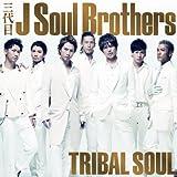 TRIBAL SOUL(DVD付)