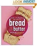 Bread & Butter: Gluten-Free Vegan Rec...