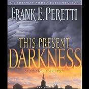 This Present Darkness | [Frank E. Peretti]