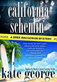 California Schemin (The Bree MacGowan Series)