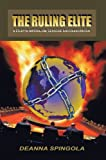 The Ruling Elite: a Study in Imperialism, Genocide and Emancipation (English Edition)