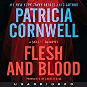 Flesh and Blood: A Scarpetta Novel | Patricia Cornwell
