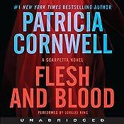 Flesh and Blood: A Scarpetta Novel | Patricia Cornwell