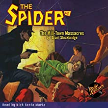 Spider #41 February, 1937: The Spider Audiobook by Grant Stockbridge,  RadioArchives.com Narrated by Nick Santa Maria