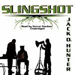 Slingshot | Jack D. Hunter