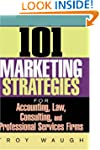 101 Marketing Strategies for Accounti...
