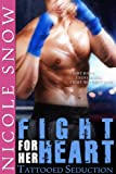 img - for Fight For Her Heart: Tattooed Seduction (Rock Hard Doms) book / textbook / text book