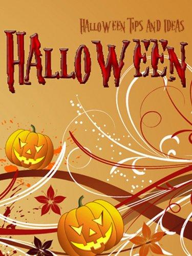 Halloween Tips and Ideas