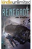 Renegade: (The Spiral Wars Book 1)