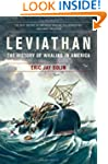 Leviathan: The History Of Whaling In...