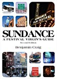 Sundance - A Festival Virgin's Guide (2nd Edition)