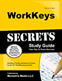 WorkKeys Secrets Study Guide: WorkKeys Practice Questions & Review for the ACTs WorkKeys Assessments (Mometrix Secrets Study Guides)