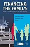 img - for Financing the Family: Remittances to Central America in a Time of Crisis book / textbook / text book