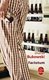 img - for Factotum (Ldp Litterature) (French Edition) book / textbook / text book