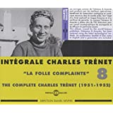 Integrale /Vol.8 La Folle Complainte 1951-1952