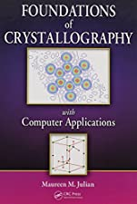 Foundations of Crystallography with Computer Applications by Maureen M. Julian