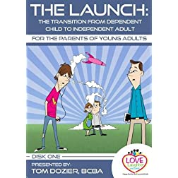The Launch (DVD 1): The Transition from Dependent Child to Independent Adult