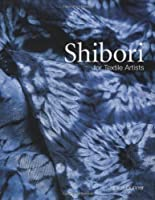 Shibori: For Textile Artists
