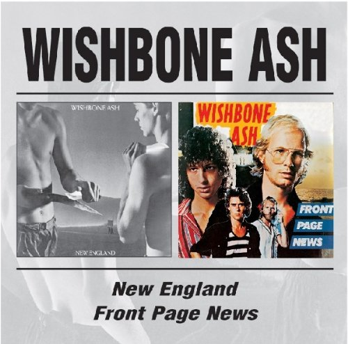 Wishbone Ash - New England / Front Page News - Zortam Music