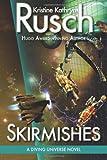 Skirmishes: A Diving Universe Novel (Volume 4)