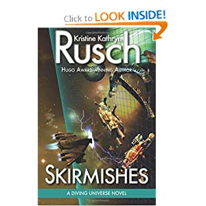Skirmishes: A Diving Universe Novel (Volume 4) by Kristine Kathryn Rusch