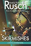 Skirmishes: A Diving Universe Novel (Volume 4)