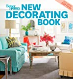 New Decorating Book, 10th Edition (Better Homes and Gardens) (Better Homes & Gardens Decorating)