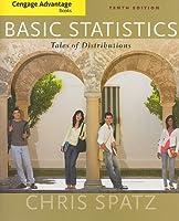 Cengage Advantage Books Basic Statistics Tales of by Spatz