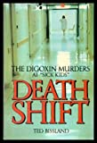 img - for DEATH SHIFT - The Digoxin Murders at Sick Kids book / textbook / text book