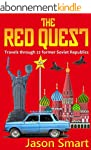 The Red Quest: Travels through 22 for...