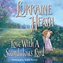 Love with a Scandalous Lord (       UNABRIDGED) by Lorraine Heath Narrated by Robin Rowan