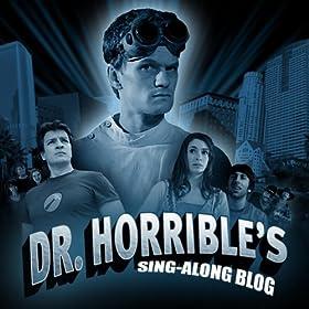 Dr. Horrible's Sing-along Blog (Motion Picture Soundtrack)