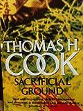 Sacrificial Ground (0446352209) by Cook, Thomas H.